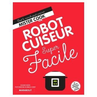 Super facile robot cuiseur broch solange dubois - Livre de cuisine traditionnelle francaise ...