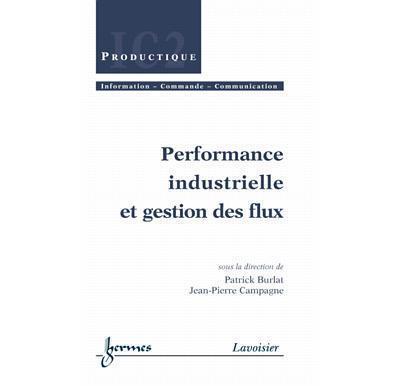 Performances industrielles et gestion des flux