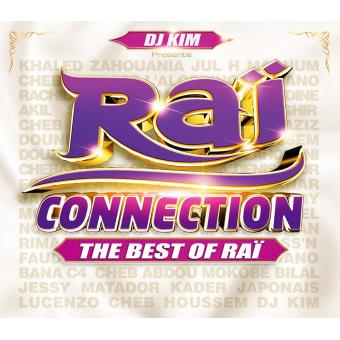 Raï Connection The best of Raï