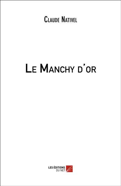 Le Manchy d'or