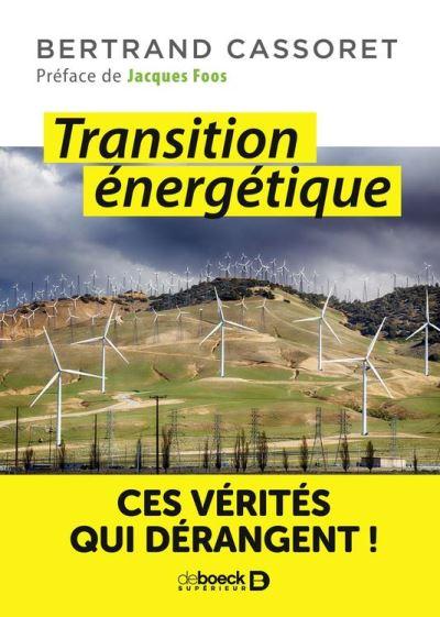 Transition énergétique - Ces vérités qui dérangent ! - 9782807321526 - 8,99 €