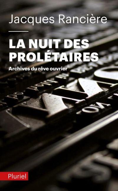 La nuit des prolétaires - Archives du rêve ouvrier - 9782818500552 - 7,99 €