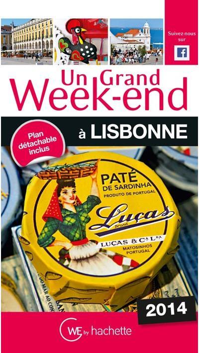 Un Grand Week-End à Lisbonne