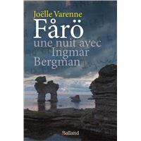 Färö, une nuit avec Ingmar Bergman