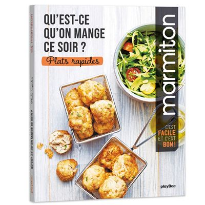 Qu Est Ce Qu On Mange Ce Soir Marmiton Plats Rapides Broche Collectif Achat Livre Fnac