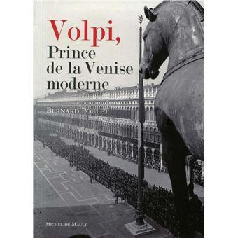 Couverture du livre Volpi : Prince de la Venise Moderne