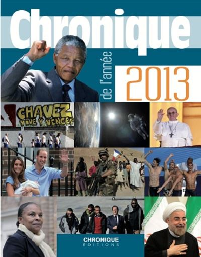 Chronique de l'annee 2013