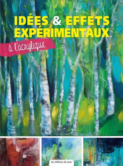 Idées et effets expérimentaux à l'acrylique