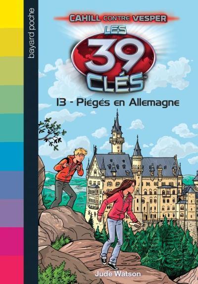 Les 39 clés - Cahill contre Vesper, Tome 03 - Piégés en Allemagne - 9782747074841 - 4,99 €