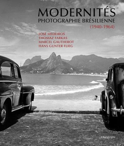 Modernités. Photographie brésilienne (1940-1964)