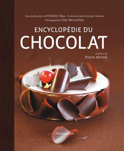 Encyclopédie du chocolat de Frédéric Bau