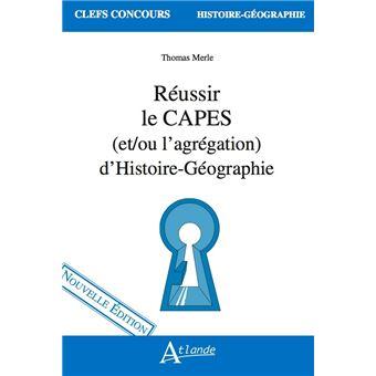 Réussir le CAPES d'histoire-géographie