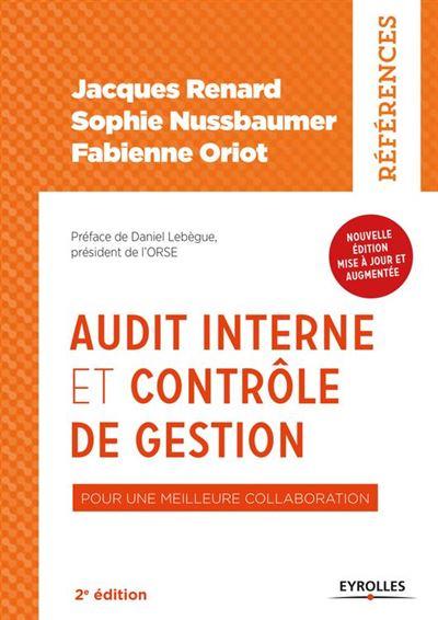 Audit interne et contrôle de gestion - Pour une meilleure collaboration - Nouvelle édition, mise à jour et augmentée - 9782212733839 - 27,99 €