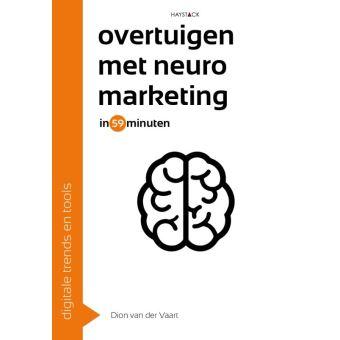 Overtuigen Met Neuromarketing In 59