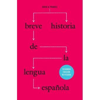 Breve Historia De La Lengua Española Segunda Edición Revisada Epub