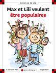 Max et Lili - Max et Lili veulent être populaires