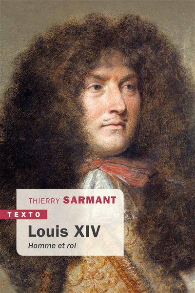 Louis XIV homme et roi