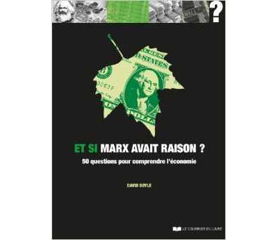 Et si Marx avait raison ?
