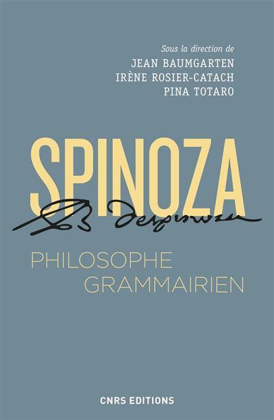 Spinoza, philosophe grammairien - 9782271124746 - 17,99 €
