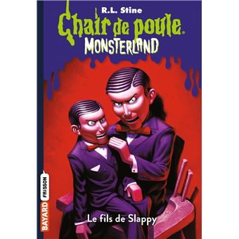 Chair De Poule Le Fils De Slappy Tome 02 Monsterland