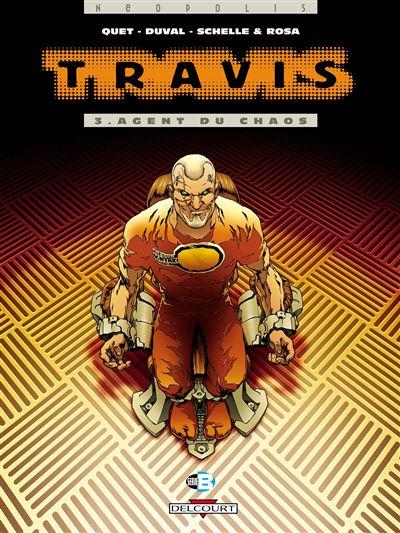 Travis t03 agent du chaos