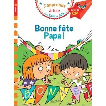 Carte Bonne Fete Julie Gratuite.Sami Et Julie Cp Niveau 1 Bonne Fete Papa Broche Therese Bonte