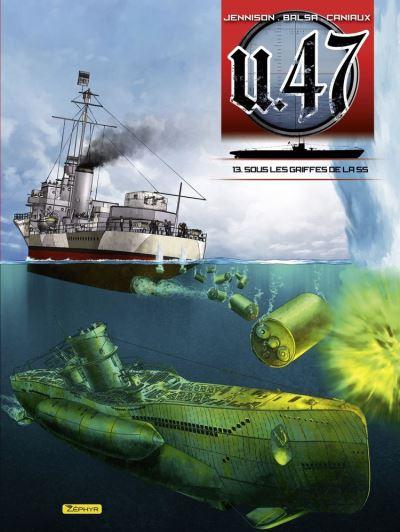 U-47 - tome 13 - Sous les griffes de la SS