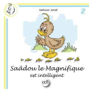Saâdou le MagnifiqueSaadou le magnifique est intelligent