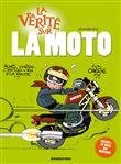La vérité sur la moto