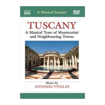 Tuscany:a musical tour of