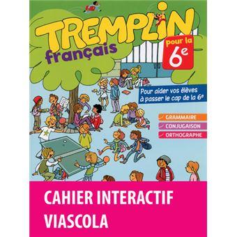 Tremplin Pour La 6e Francais 6e 2016 Cahier D Exercices Licence Eleve 1an Sur Viascola