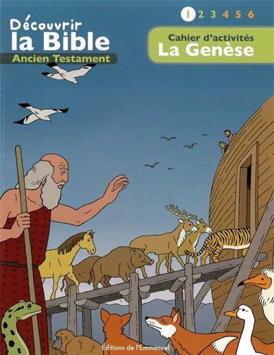 Cahiers d'activités, découvrir la Bible en Bd, Ancien Testament, la Genèse