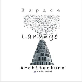 Espace, langage, architecture