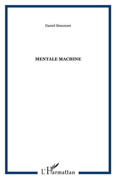 Mentale machine