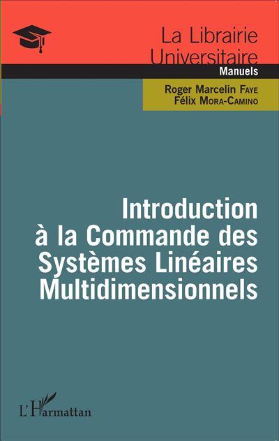 Introduction à la commande des systèmes linéaires multidimensionnels