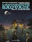 L´autoroute sauvage