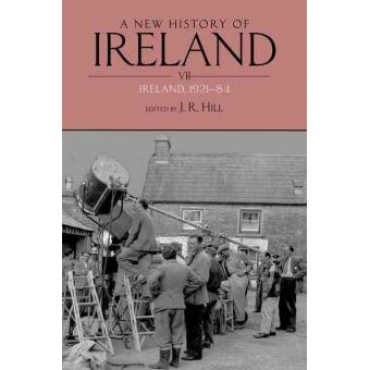 a new history of irel and volume vii hill j r