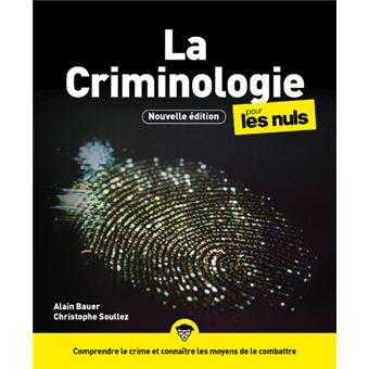 Pour les NulsLa criminologie pour les Nuls, 2e édition