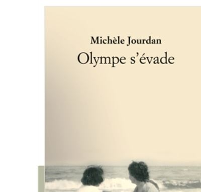 Olympe s'évade