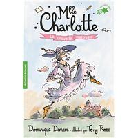 Mlle Charlotte, 1 : La nouvelle maîtresse