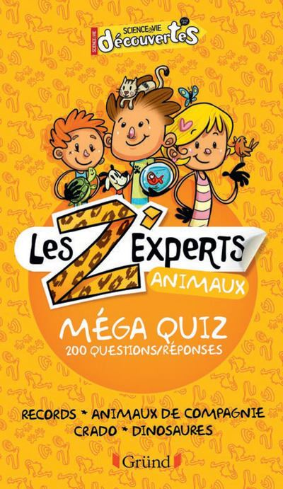 Les Z'experts - Animaux