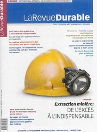 Extraction minière : De l'excès à l'indispensable