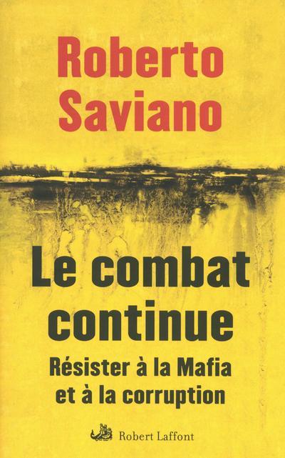 Le combat continue résister à la mafia et à la corruption