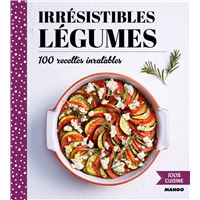 Irresistibles legumes