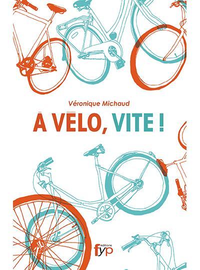 A vélo, vite!