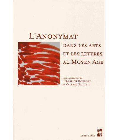 Anonymat dans les arts et les lettres au moyen age
