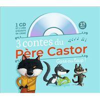 3 contes du Père Castor - Gare au loup