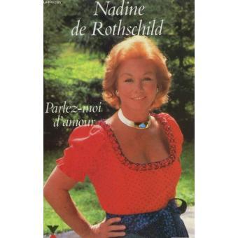 PARLEZ-MOI D'AMOUR - Nadine de Rothschild