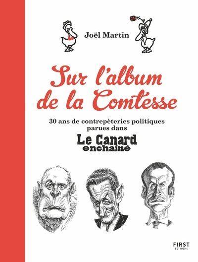 L'Album de la Comtesse : 30 ans de contrepèteries politiques parues dans Le Canard enchaîné