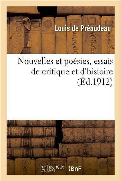Nouvelles et poésies, essais de critique et d'histoire